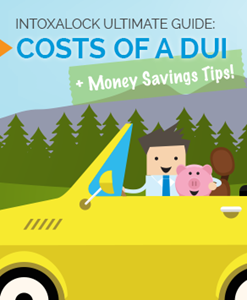 How much does a DUI cost? Introducing Intoxalock's Ultimate Guide To Costs Of A DUI (with Money Saving Tips!)