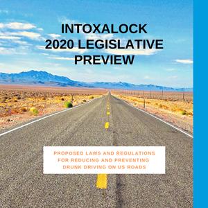 2020 Legislative Preview of Regulations Aimed at Drunk Driving