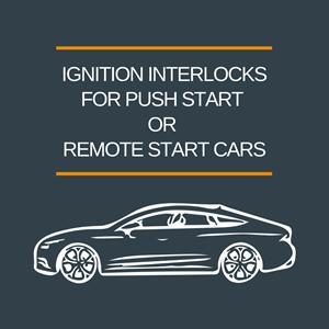 Installing ignition interlocks on remote start or push start vehicles