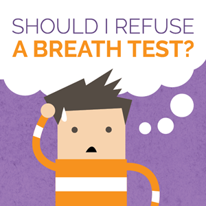 Can I refuse a breathalyzer test requested by police?